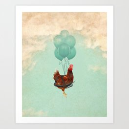 Chickens can't fly 02 Art Print