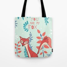 You are my Fox Tote Bag