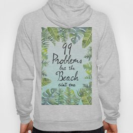 Tropical Chill Hoody