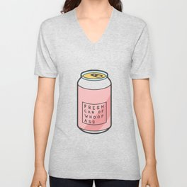 fresh can of whoops ass Unisex V-Neck