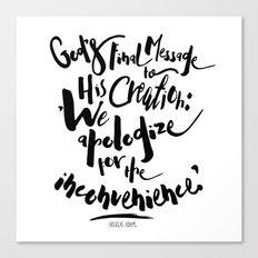 God's Final Message book quote design Canvas Print