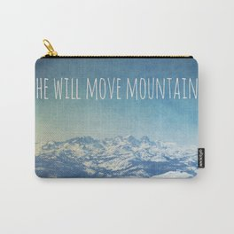 She will move mountains Carry-All Pouch