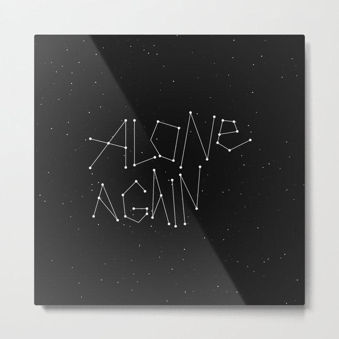 Alone Again Metal Print