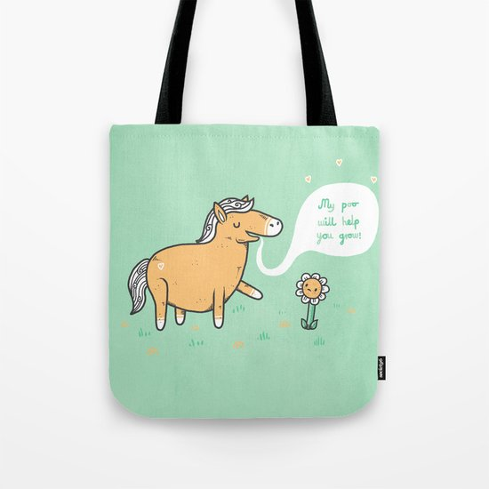 My poo will help you grow! Tote Bag