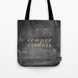 Semper Fidelis Tote Bag