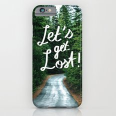 Let's get Lost! - Quote Typography Green Forest Slim Case iPhone 6s