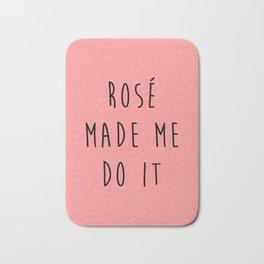 Rosé Do It Funny Quote Bath Mat