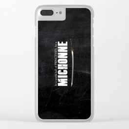 In a World full of Princesses, be a Michonne - black Clear iPhone Case