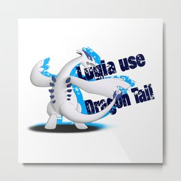 Lugia use Dragon Tail - white vrs. Metal Print