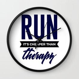 Run It's Cheaper Than Therapy Wall Clock