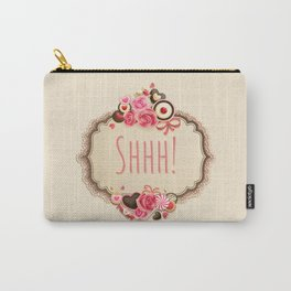 Shhh! Kiss me and shut up! Carry-All Pouch