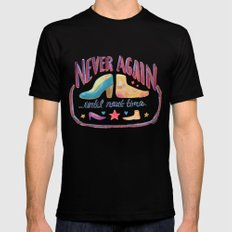 Never Again ...Until Next Time MEDIUM Mens Fitted Tee Black