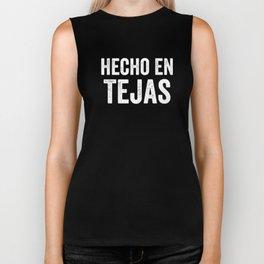 Hecho En Tejas, Made In Texas Spanish, Mexican American, Tejano Biker Tank