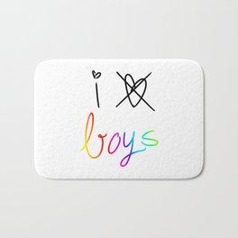 I don't love boys Bath Mat