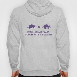 Aardvarks Are Cool Hoody