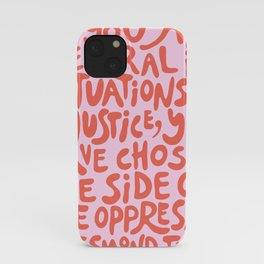 (Pink+Coral Red) If You Are Neutral In Situations Of Injustice You Have Chosen The Side Of The Oppressor iPhone Case