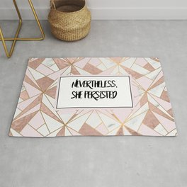 Nevertheless she persisted - rose gold marble geo Rug