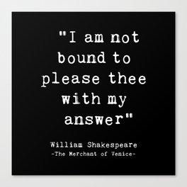 Shakespeare quote philosophy typography black white Canvas Print