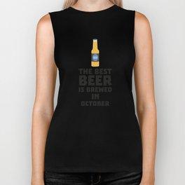 Best Beer is brewed in October T-Shirt D5k5z Biker Tank