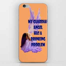 My Guardian Angel has a Drinking Problem iPhone Skin