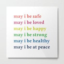 may i be at peace Metal Print