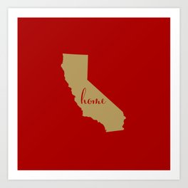 California is Home - Go 49ers Art Print