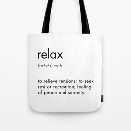 Relax Definition Tote Bag