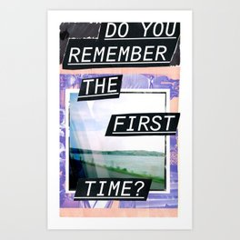 Do you remember? Art Print