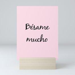 Besame mucho Pink Mini Art Print