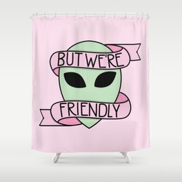 We Are Friendly (Pink) Shower Curtain