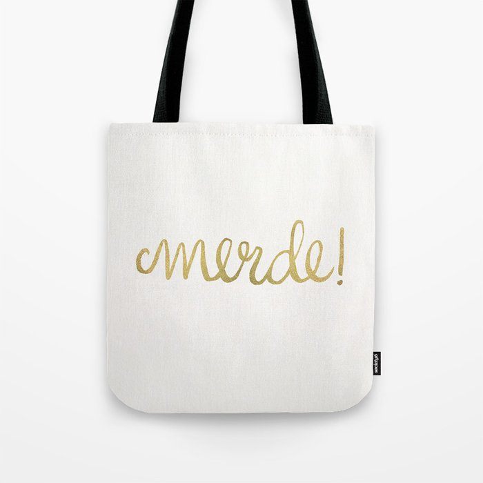 Pardon My French – Gold Ink Tote Bag