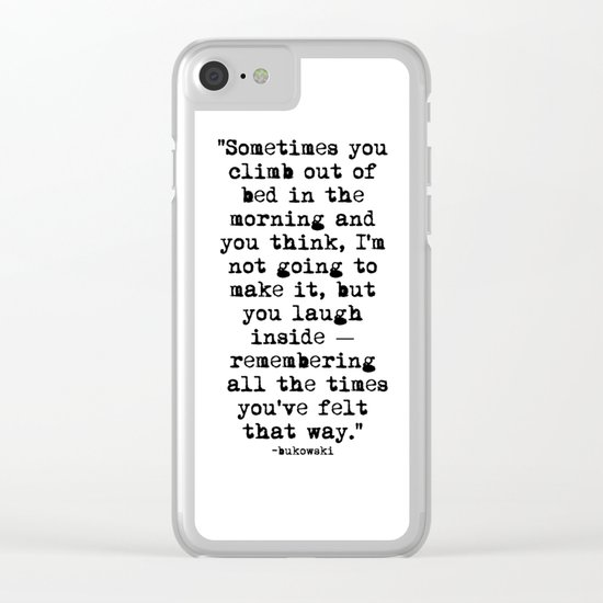 Charles Bukowski Typewriter Quote Morning Clear iPhone Case