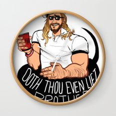 DOTH THOU EVEN LIFT, BROTHER? Wall Clock