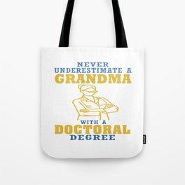 Doctoral Degree Grandma Tote Bag