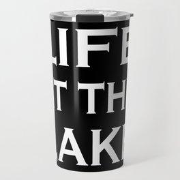 Life at the lake - black and white Travel Mug
