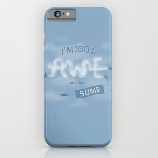 I'm 100% Awe and then Some iPhone & iPod Case