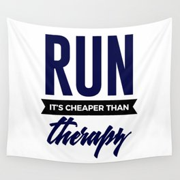 Run It's Cheaper Than Therapy Wall Tapestry