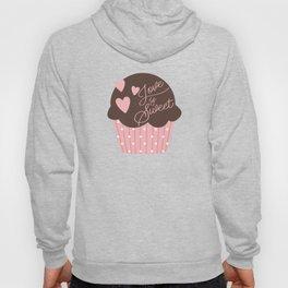Love is Sweet Cupcake Hoody