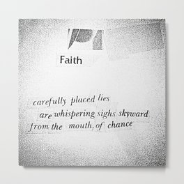 """faith"" Metal Print"
