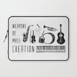 Weapons Of Mass Creation - Music Laptop Sleeve