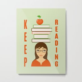 keep reading Metal Print