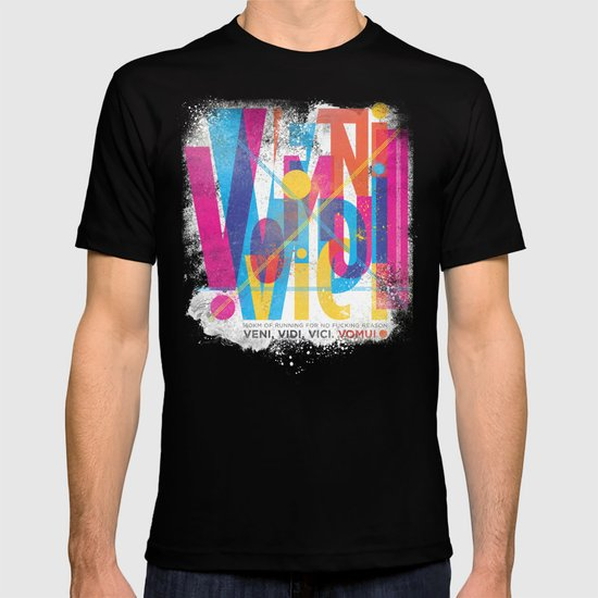 Veni, Vidi, Vici. Vomui. T-shirt