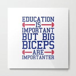 Big Biceps Gym Quote Metal Print