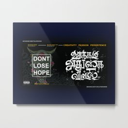 Dont Lose Hope ( Tamil Typography) Metal Print