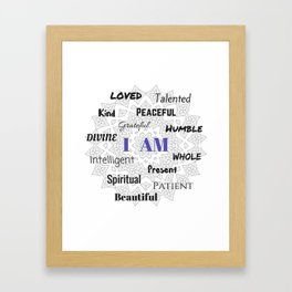 I AM... Positive Affirmation Framed Art Print