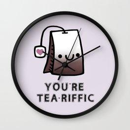You're Tea-Riffic Wall Clock
