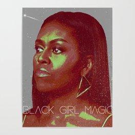 Black Girl Magic - Michelle Poster
