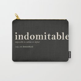Indomitable Carry-All Pouch