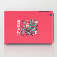 paper towns iPad Cases featuring Paper Towns: It Beats The Alternative by Risa Rodil