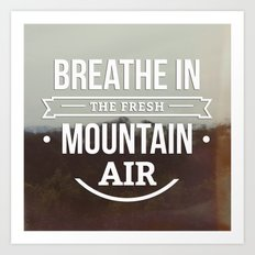 Mountain Air Art Print